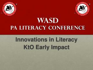 WASD PA Literacy Conference