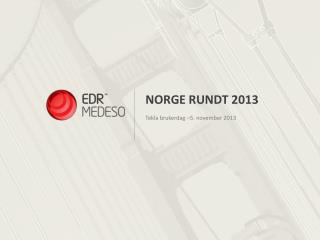 Norge Rundt  2013