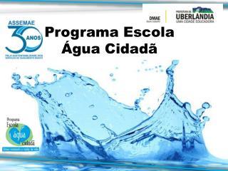 Programa Escola Água Cidadã
