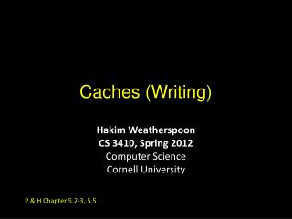 Caches (Writing)