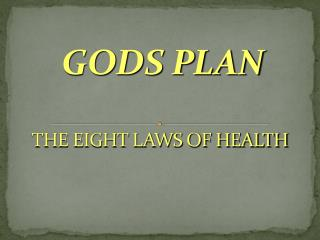 THE EIGHT LAWS OF HEALTH