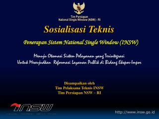 Tim Persiapan  National Single Window (NSW) - RI