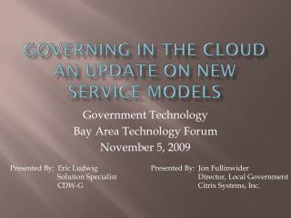Governing in the Cloud An update on new service models