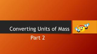 Converting Units of Mass