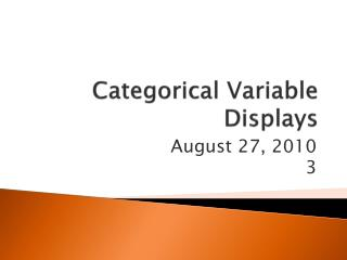 Categorical Variable Displays