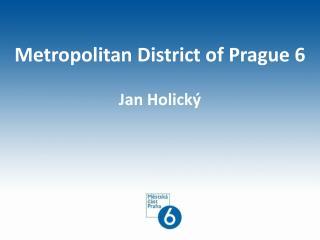Metropolitan District of Prague 6 Jan Holický