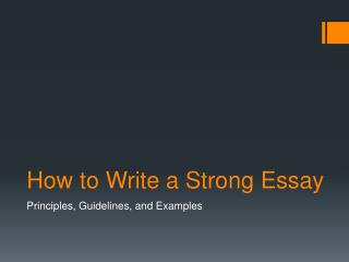 How to Write a Strong Essay