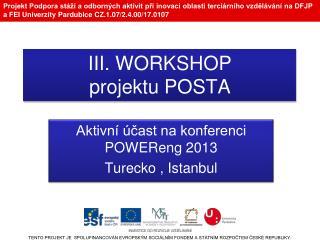 III. WORKSHOP projektu POSTA