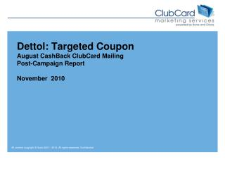 Dettol : Targeted Coupon August CashBack ClubCard Mailing Post-Campaign Report November  2010