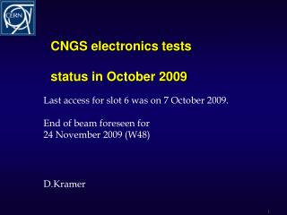 CNGS electronics tests  status in October 2009