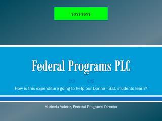 Federal Programs PLC
