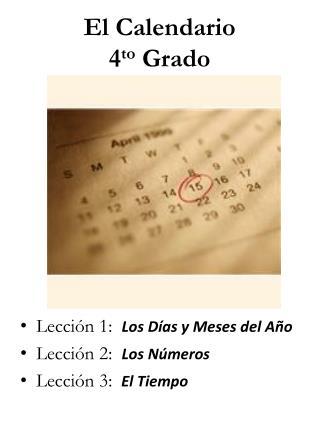 El  Calendario 4 to Grado