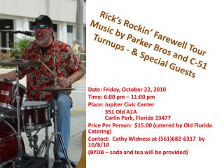 Rick's  Rockin ' Farewell Tour Music by Parker Bros and C-51  Turnups  - & Special Guests