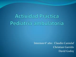 Actividad Práctica Pediatría ambulatoria
