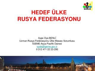 HEDEF  LKE  RUSYA FEDERASYONU