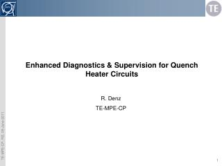 Enhanced Diagnostics & Supervision for Quench  Heater Circuits