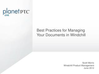 Best Practices for Managing Your Documents in Windchill