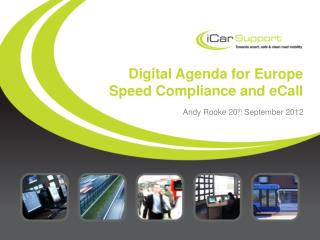 Digital Agenda for Europe Speed Compliance and eCall