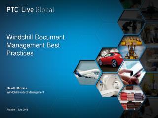 Windchill Document Management Best Practices