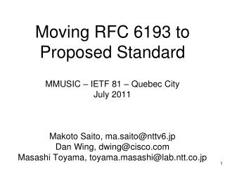 Moving RFC 6193 to Proposed Standard  MMUSIC – IETF 81 – Quebec City July 2011
