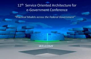 12 th   Service Oriented Architecture for  e-Government Conference