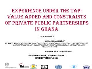 Experience under the TAP: value added and constraints of Private Public Partnerships in Ghana