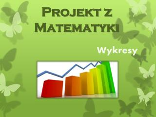 Projekt z Matematyki