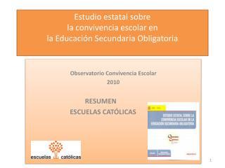 Estudio estatal sobre la convivencia escolar en la Educación Secundaria Obligatoria