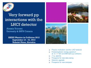 Very forward  pp  interactions with the  LHCf detector