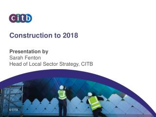 Construction to 2018