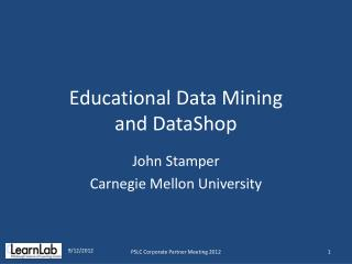 Educational Data Mining  and DataShop