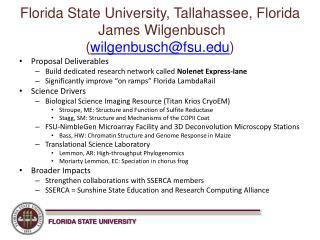 Florida State University, Tallahassee, Florida  James Wilgenbusch ( wilgenbusch@fsu )