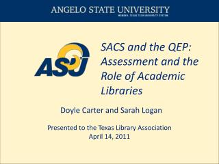 SACS and the QEP: Assessment and the Role of Academic Libraries