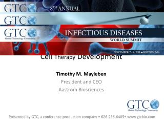 Clinical and Regulatory Aspects of  Cell  Therapy  Development