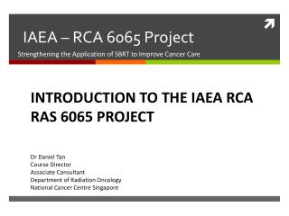 IAEA – RCA 6065 Project