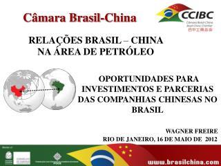 RELAÇÕES BRASIL  –  CHINA  NA ÁREA DE PETRÓLEO
