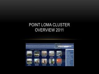 Point loma cluster  overview 2011