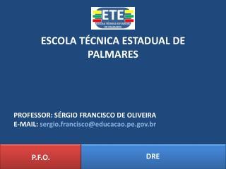 ESCOLA T�CNICA ESTADUAL DE PALMARES