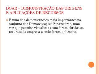DOAR � DEMONSTRA��O DAS ORIGENS E APLICA��ES DE RECURSOS