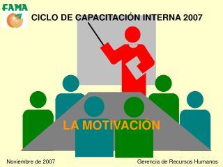 CICLO DE CAPACITACI N INTERNA 2007