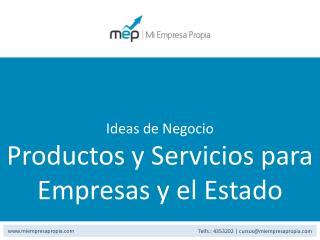 Ideas de Negocio Productos y Servicios para Empresas y el Estado