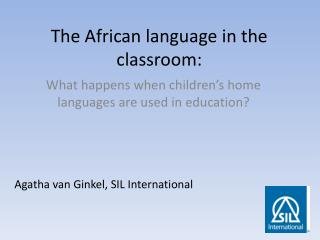 The African language in the  classroom :