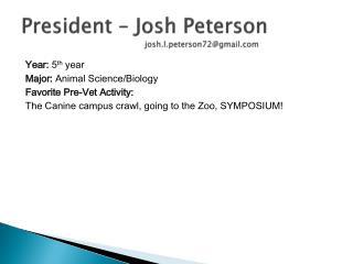 President – Josh Peterson josh.l.peterson72@gmail