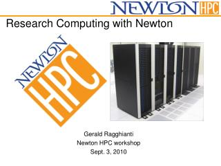 Research Computing with Newton