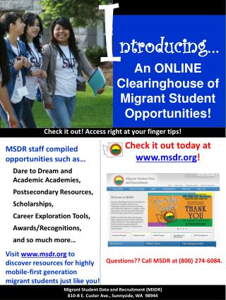 MSDR staff compiled opportunities such as… 	Dare to Dream and Academic Academies,