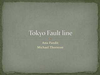 Tokyo Fault line