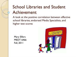 School Libraries and Student Achievement