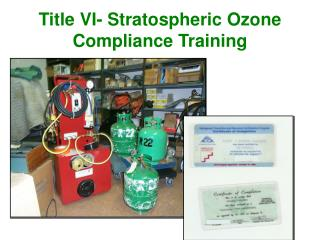 Title VI- Stratospheric Ozone  Compliance Training