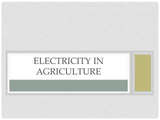 Electricity In Agriculture