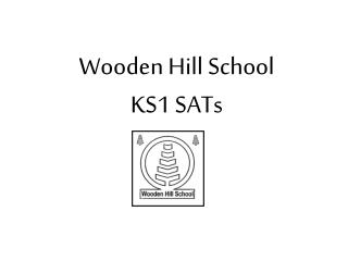 Wooden Hill School KS1 SATs